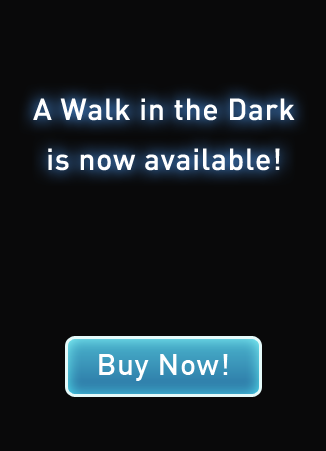 Purchase 'A Walk in the Dark'